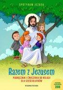 Razem z Jezusem - katechizm - Podręcznik i ćwiczenia do religii dla sześciolatków, Praca zbiorowa