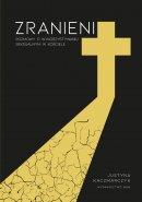 Zranieni - Rozmowy o wykorzystywaniu seksualnym w Kościele, Justyna Kaczmarczyk