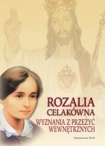Rozalia Celakówna - Wyznania z przeżyć wewnętrznych, Małgorzata Czepiel (zebrała i opracowała)