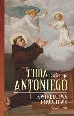 Cuda Świętego Antoniego - Świadectwa i modlitwy, Elżbieta Polak