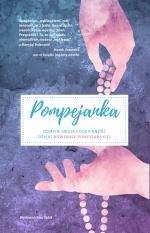 Pompejanka - Odmień swoją codzienność dzięki nowennie pompejańskiej, Praca zbiorowa