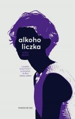 Alkoholiczka Wyd. 3 - , Mika Dunin