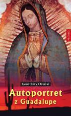 Autoportret z Guadalupe - , Konstanty Osiński