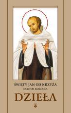 Dzieła Święty Jan od Krzyża Doktor Kościoła - , św. Jan od Krzyża