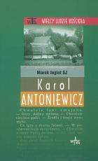 Karol Antoniewicz - , Marek Inglot SJ