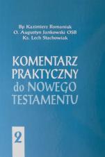 Komentarz praktyczny do Nowego Testamentu - tom II - ,