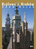 Królewski Kraków - , Adam Bujak, Jan K. Ostrowski