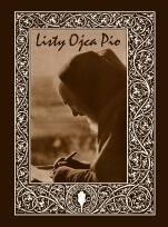 Listy Ojca Pio Korespondencja z kierownikami duchowymi - Korespondencja z kierownikami duchowymi (1910-1922), oprac. Melchior Da Pobladura, Alessandro Da Ripabottoni