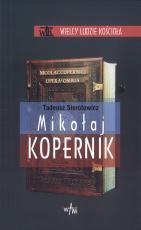 Mikołaj Kopernik - , Tadeusz Sierotowicz