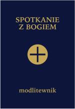 Spotkanie z Bogiem (granatowy) - Modlitewnik dla osób starszych, samotnych i cierpiących, ks. Stefan Pruś SDB