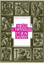 Mój Chrystus Połamany - , Ramon Cue Romano S.I.