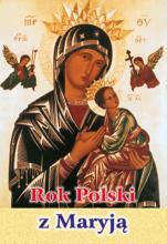 Nigdym ja ciebie, ludu, nie rzuciła - Rok Polski z Maryją, Jan Uryga