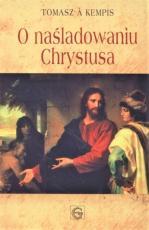 O naśladowaniu Chrystusa / Gaudium - , Tomasz à Kempis