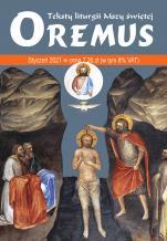 Oremus Styczeń 2021 - Teksty liturgii Mszy Świętej,