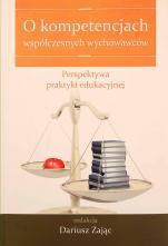O kompetencjach współczesnych wychowanków / Outlet  - Perspektywa praktyki edukacyjnej , red. Dariusz Zając