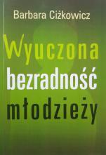 Wyuczona bezradność młodzieży / Outlet  - , Barbara Ciżkowicz