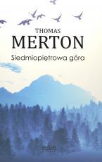 Siedmiopiętrowa góra oprawa twarda - , Thomas Merton