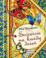 Szczęście na każdy dzień - , Phil Bosmans