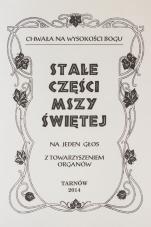 Stałe części Mszy Świętej - Na jeden głos, z towarzyszeniem organów, ks. Kazimierz Pasionek