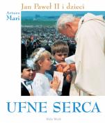 Ufne serca album - Jan Paweł II i dzieci, Arturo Mari