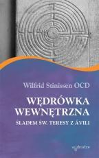 Wędrówka wewnętrzna - Śladem św. Teresy z Ávili, Wilfrid Stinissen OCD