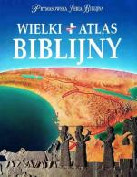 Wielki atlas biblijny - , red. James B. Pritchard