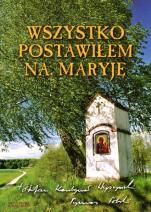 Wszystko postawiłem na Maryję - , kard. Stefan Wyszyński