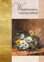 Wyjątkowemu nauczycielowi złota seria - , Ewelina Michniowska-Addario