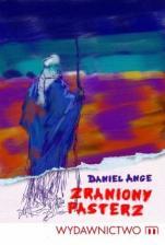 Zraniony Pasterz - , Daniel Ange