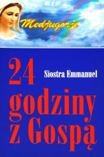 24 godziny z Gospą - , Siostra Emmanuel