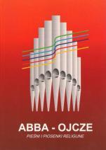 Abba - Ojcze (twarda) - Pieśni i piosenki religijne, oprac. ks. Hieronim Chamski