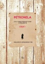 Petronela - Czyli uwagi monastyczne o Psalmie 119 część 1, Małgorzata Borkowska OSB