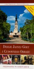 Dzieje Jasnej Góry i cudownego obrazu - , Jerzy Tomziński OSPPE, Konstancjusz Kunz OSPPE