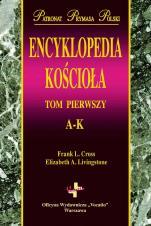 Encyklopedia Kościoła Tom I-II - Tom I-II, Frank L. Cross, Elizabeth A. Livingstone