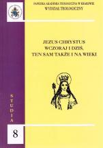 Jezus Chrystus wczoraj i dziś, ten sam także i na wieki / Outlet  - , red. Andrzej Napiórkowski OSPPE, Zdzisław J. Kijas OFMConv
