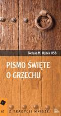 Pismo Święte o grzechu - , Tomasz M. Dąbek OSB