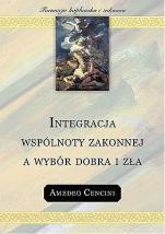 Integracja wspólnoty zakonnej a wybór dobra i zła - , Amedeo Cencini FdCC