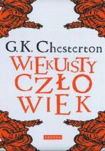 Wiekuisty człowiek - , Gilbert Keith Chesterton