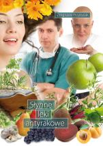 Słynne leki antyrakowe - , Zbigniew Przybylak
