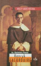 Henryk Lacordaire - , ks. Kazimierz Panuś