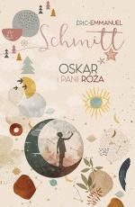 Oskar i pani Róża - , Eric-Emmanuel Schmitt
