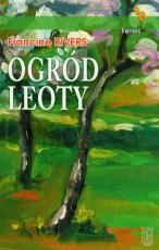 Ogród Leoty - , Francine Rivers