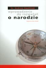 Wprowadzenie do rozważań o narodzie - , ks. Andrzej Zwoliński