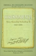 Korespondencja Adama Adamandego Kochańskiego SJ (1657-1699) - , Bogdan Lisiak SJ, Ludwik Grzebień SJ