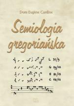 Semiologia gregoriańska   - , Dom Eugène Cardine