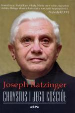 Chrystus i jego Kościół - , Joseph Ratzinger
