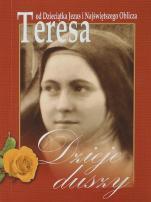 Dzieje duszy mały format - Święta Teresa od Dzieciątka Jezus i Najświętszego Oblicza,