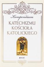 Kompendium Katechizmu Kościoła Katolickiego - ,
