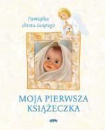Moja pierwsza książeczka - Pamiątka chrztu świętego, Małgorzata Rogalska