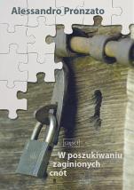 W poszukiwaniu zaginionych cnót Część I - , Alessandro Pronzato